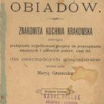 Maria Gruszecka. 366 obiadów : znakomita kuchnia krakowska zawierająca praktycznie…